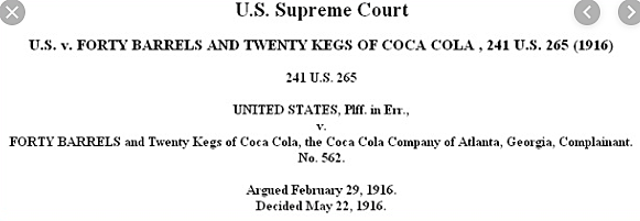 The United States Versus Forty Barrels and Twenty Kegs of Coca-Cola