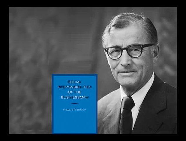 "Howard R. Bowen publicó el libro ""Social Responsabilities of the Businessman"""