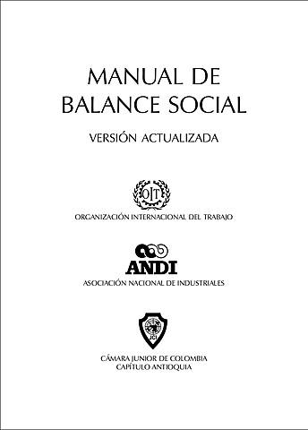 La Asociación Nacional de Industriales y la Organización Internacional del Trabajo proponen un modelo de balance social