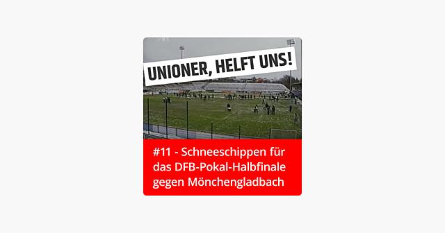 #11 – Schneeschippen für das DFB-Pokal-Halbfinale gegen Mönchengladbach