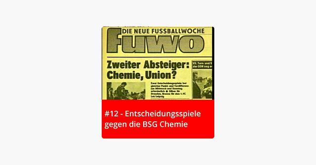#12 – Entscheidungsspiele gegen die BSG Chemie
