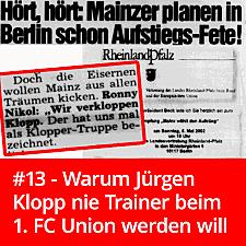 #13 – Warum Jürgen Klopp nie Union-Trainer werden will