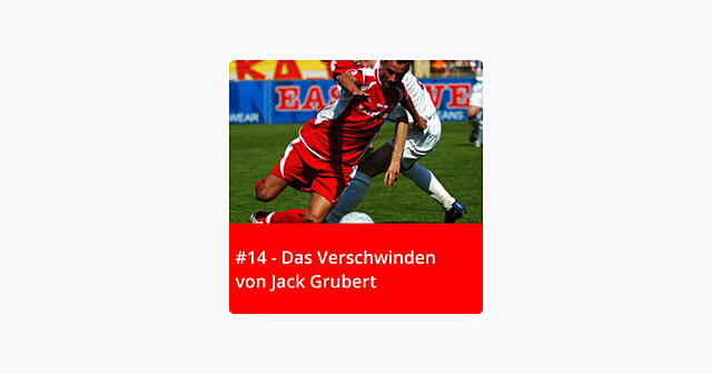 #14 – Das Verschwinden von Jack Grubert