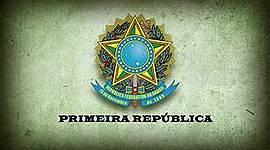 A primeira republica no brasil timeline