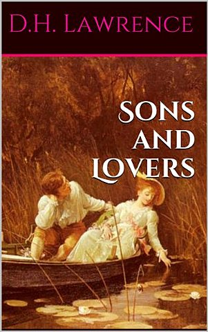D.H. Lawrence novel sons and Lovers