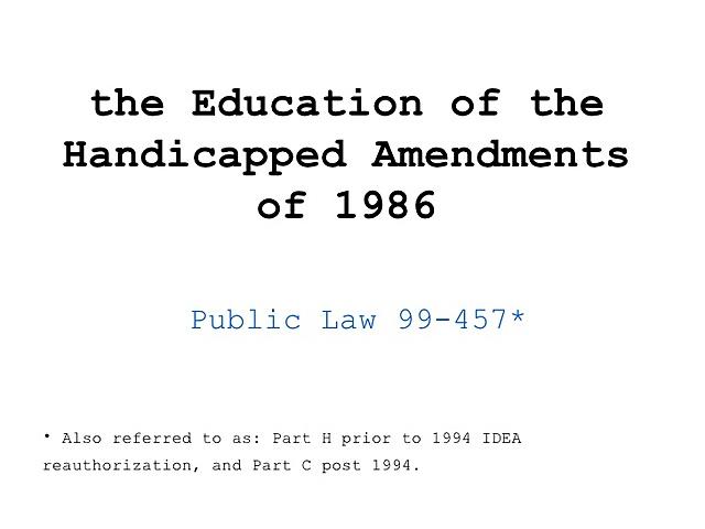 Education of the Handicapped Amendments - PL 99-457
