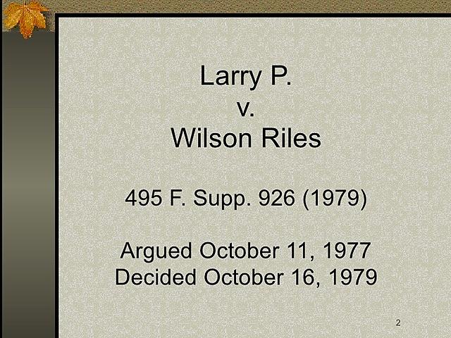 Larry P. v Riles