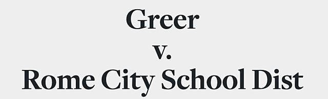 Greer v. Rome City School District