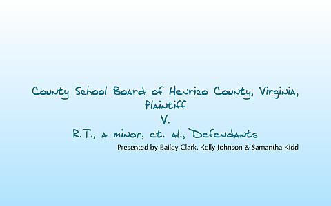 Henrico County School Board x. R.T.