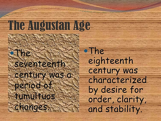 The Augustan Age.