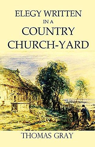 Elegy written in a Country Church Yard.