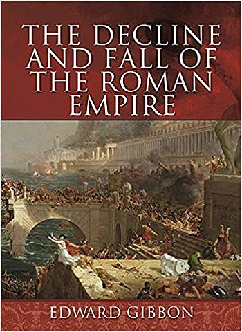Decline and Fall of the Roman Empire.