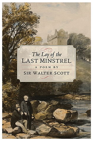 The Lay of the Last Minstrel.