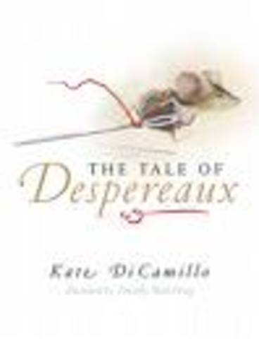 The tale of Desperaux By Kate DiCamillo