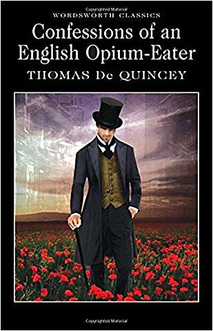 Confessions of an English Opium-Eater.