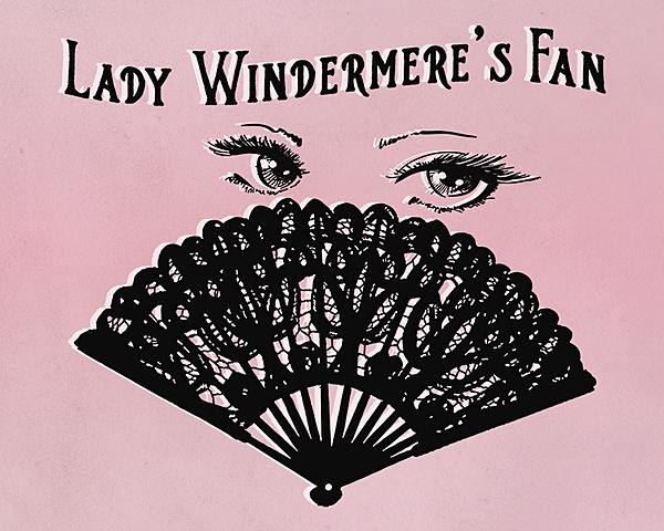 Lady Windermere's Fan.