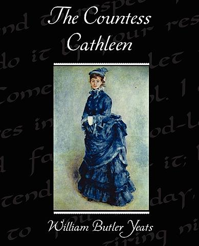 The Countess Cathleen.