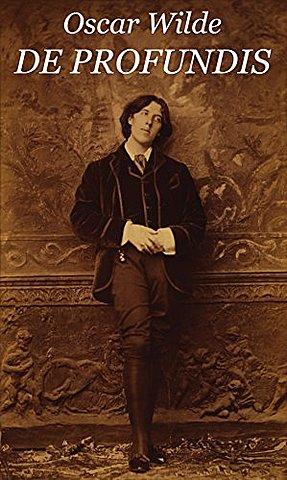 Oscar Wilde's De Profundis.