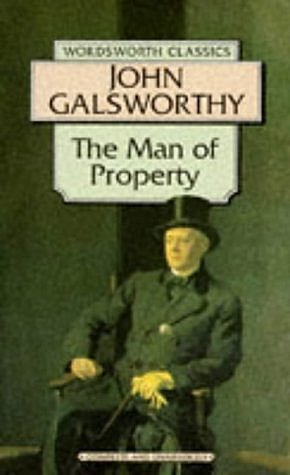 The Man of Property.