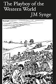 Synge's Playboy of the Western World.