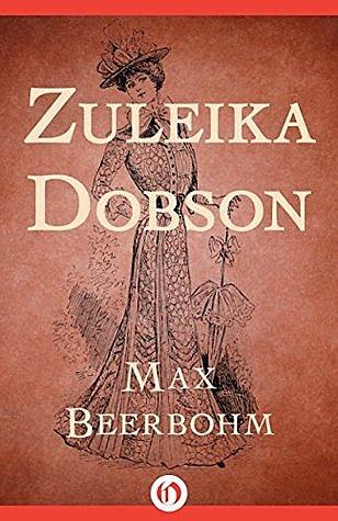 Zuleika Dobson.