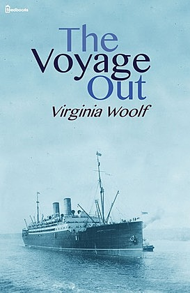 The Voyage Out.