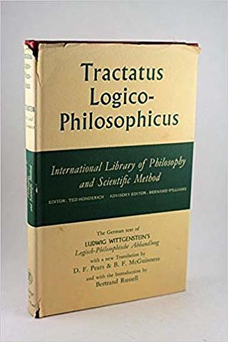 Tractatus Logico Philosophicus.