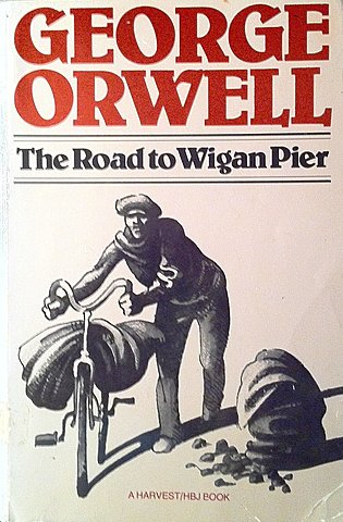 The Road to Wigan Pier.