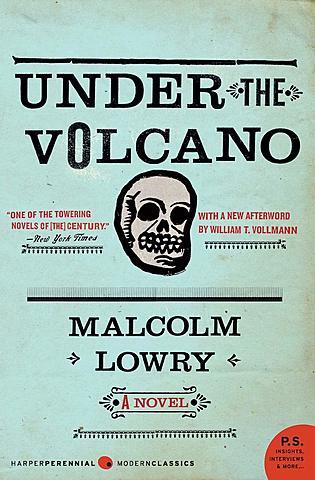 Under the Volcano.