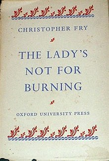The Lady's Not For Burning.