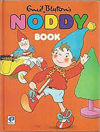 Noddy.