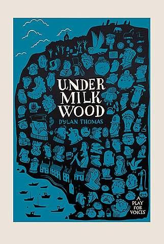 Under Milk Wood.