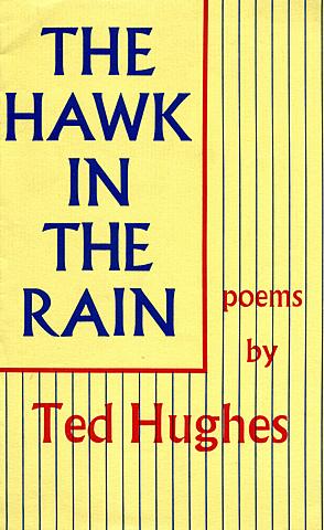 The Hawk in the Rain.
