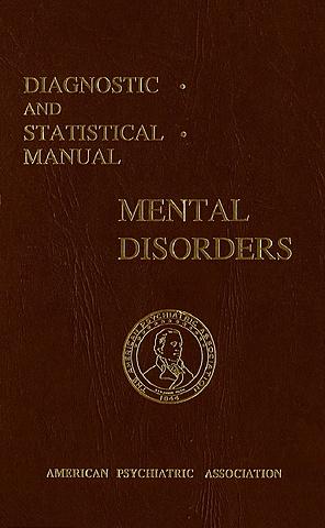 La Asociación Psiquiátrica Americana publica el Manual Diagnóstico y Estadístico (DSM I).