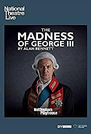 The Madness of George III.