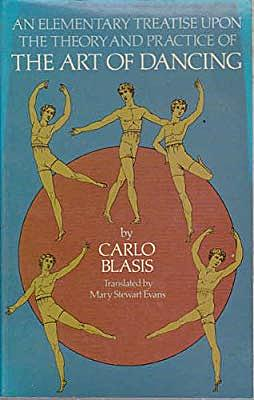 Carlos Blasis Publishes A Elementary Treatise upon the theory and practice of the art of dancing