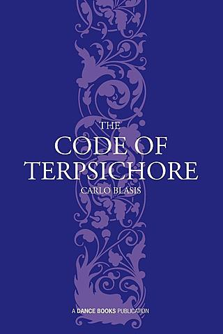 Carlos Blasis Publishes The code of Terpsichore