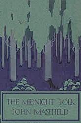 John Masefield - The Midnight Folk