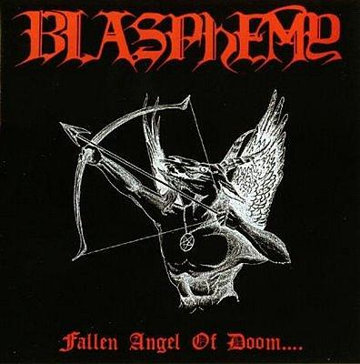 Album 'Fallen Angel of Doom....' par 'Blasphemy'