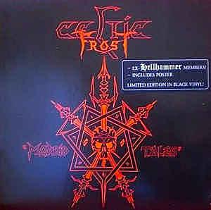 Deux ancien de 'Hellhammer' fonde 'Celtic Frost' avec l'EP 'Morbid Tales'