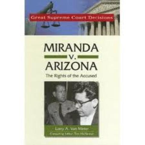 Miranda v. Arizona, 1966