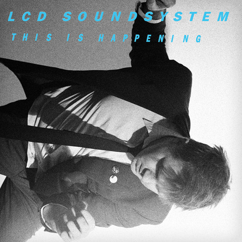 LCD Soundsystem, This Is Happening