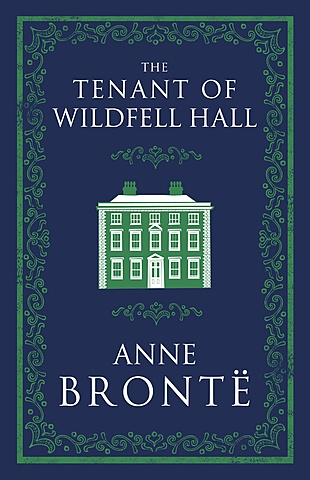 The Tenant Of Wildfell Hall (1848)
