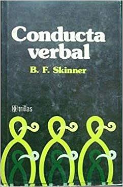 """PUBLICACIÓN DEL LIBRO """"LA CONDUCTA VERBAL"""" DE SKINNER"""