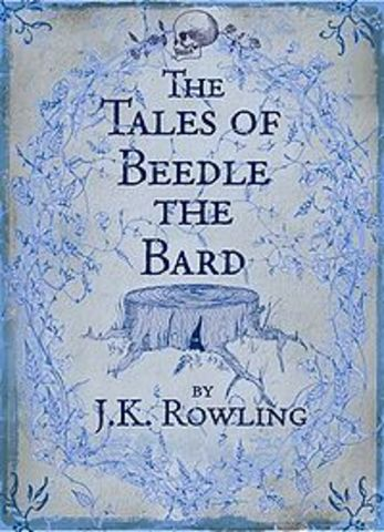 The beedle and the Bard By J.K. Rowling