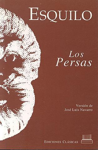 """""""Los Persas""""; Esquilo"""