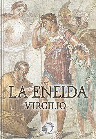 """""""La Eneida""""; Virgilio"""