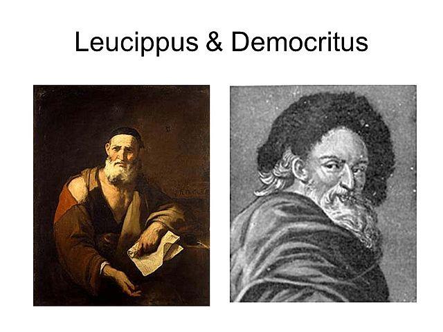 Leucippus of Miletus and Democritus of Abdera