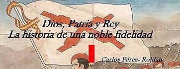 """Ideologia del carlisme - """"Dios, patria, Rey y fueros"""""""