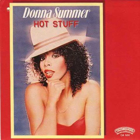 hot stuff by Donna Summer